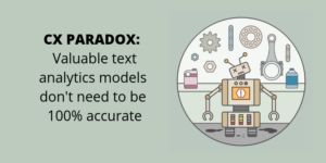Valuable text analytics don't need to be 100% accurate